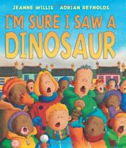 Book Cover for I'M SURE I SAW A DINOSAUR