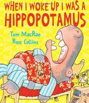 Book Cover for WHEN I WOKE UP I WAS A HIPPOPOTAMUS