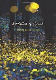 A MATTER OF SOULS by Denise Lewis Patrick