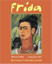 FRIDA by Carmen T. Bernier-Grand