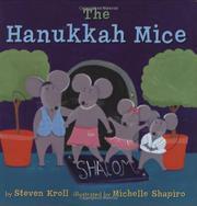 THE HANUKKAH MICE by Steven Kroll