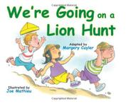 Cover art for WE'RE GOING ON A LION HUNT