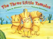 Cover art for THE THREE LITTLE TAMALES