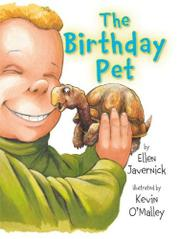 THE BIRTHDAY PET by Ellen Javernick