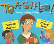 TEACHER! by Patricia Hubbell