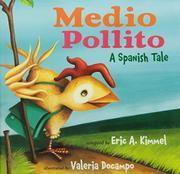 MEDIO POLLITO by Eric A. Kimmel