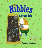 NIBBLES by Charlotte Middleton