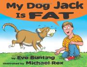 Book Cover for MY DOG JACK IS FAT