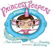 Book Cover for PRINCESS PEEPERS PICKS A PET