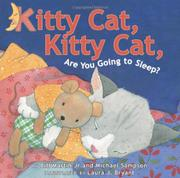 KITTY CAT, KITTY CAT, ARE YOU GOING TO SLEEP? by Bill Martin, Jr.