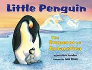 LITTLE PENGUIN by Jonathan London