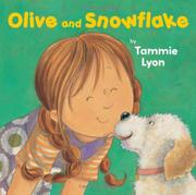 OLIVE AND SNOWFLAKE by Tammie Lyon