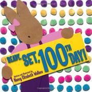 READY!  SET!  100TH DAY! by Nancy Elizabeth Wallace