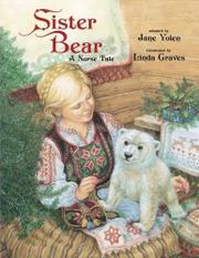 SISTER BEAR by Jane Yolen