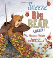 Book Cover for SNEEZE, BIG BEAR, SNEEZE!