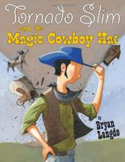 Book Cover for TORNADO SLIM AND THE MAGIC COWBOY HAT