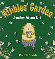 NIBBLES' GARDEN by Charlotte Middleton