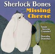 SHERLOCK BONES AND THE MISSING CHEESE by Susan Stevens Crummel