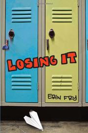 LOSING IT by Erin Fry