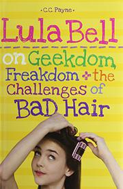 LULA BELL ON GEEKDOM, FREAKDOM + THE CHALLENGES OF BAD HAIR by C.C. Payne