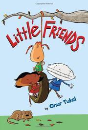 LITTLE FRIENDS by Onur Tukel