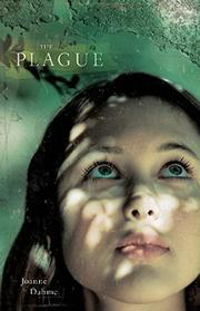 THE PLAGUE by Joanne Dahme