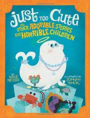 JUST TOO CUTE by Mike Reiss