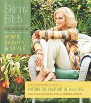 Cover art for SKINNY BITCH: HOME, BEAUTY & STYLE