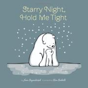 Cover art for STARRY NIGHT, HOLD ME TIGHT