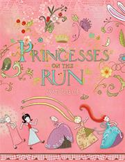 PRINCESSES ON THE RUN by Smiljana Coh