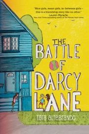 THE BATTLE OF DARCY LANE by Tara Altebrando