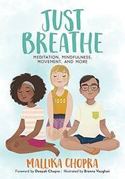 JUST BREATHE by Mallika Chopra