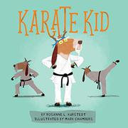 KARATE KID by Rosanne L. Kurstedt