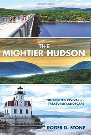 THE MIGHTIER HUDSON by Roger D. Stone