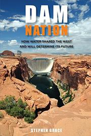 DAM NATION by Stephen Grace