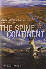 THE SPINE OF THE CONTINENT by Mary Ellen Hannibal