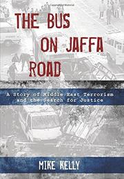 THE BUS ON JAFFA ROAD by Mike Kelly