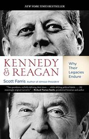KENNEDY AND REAGAN by Scott Farris