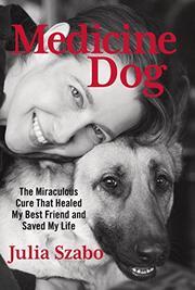 MEDICINE DOG by Julia Szabo