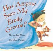 HAS ANYONE SEEN MY EMILY GREENE? by Norma Fox Mazer