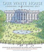 OUR WHITE HOUSE by National Children's Book and Literacy Alliance