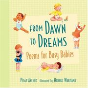 FROM DAWN TO DREAMS by Peggy Archer