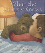 Cover art for WHAT THE GRIZZLY KNOWS