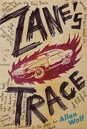 ZANE'S TRACE by Allan Wolf
