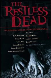 THE RESTLESS DEAD by Deborah Noyes