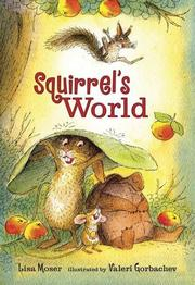 SQUIRREL'S WORLD by Lisa Moser