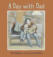 A DAY WITH DAD by Bo R. Holmberg