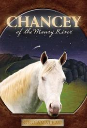 Book Cover for CHANCEY OF THE MAURY RIVER
