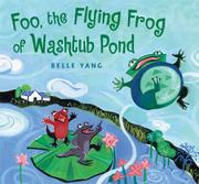 Book Cover for FOO, THE FLYING FROG OF WASHTUB POND