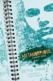 METAMORPHOSIS by Betsy Franco